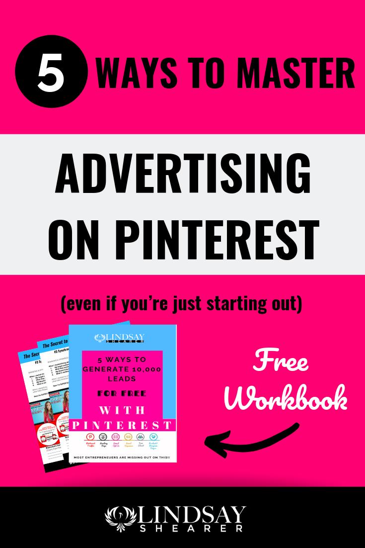 5 Ways to Master Pinterest Advertising